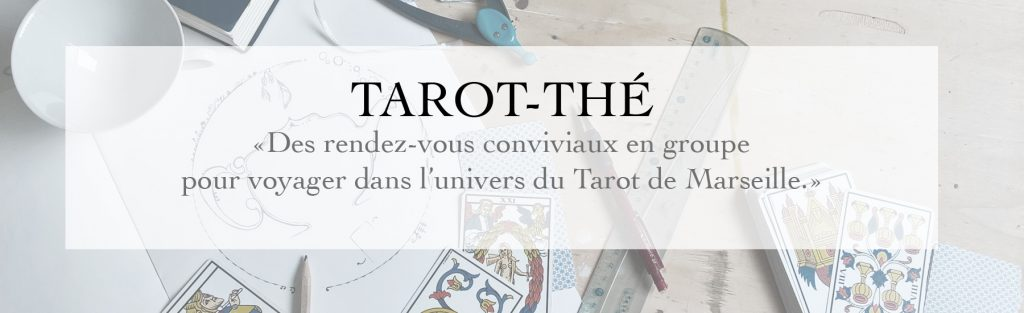 Vidéo : Tarot-thé improvisé du dimanche 6 novembre